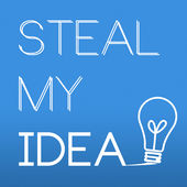 steal my idea